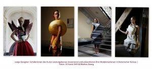 Junge Kunst: Atemberaubende Modekreationen in Szene gesetzt @ 1. Ebene Raum 2 Ausstellungsraum | BürgerRathaus Friedrichshagen e.V. | Berlin | Berlin | Deutschland