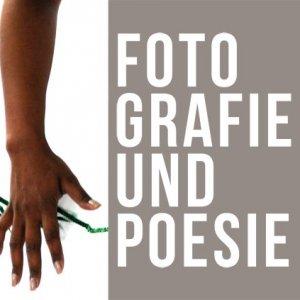 Ausstellung Fotografie und Poesie-Titel