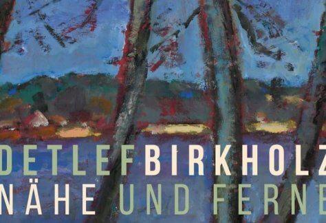 Ausstellung-Detlef-Birkholz-Naeheund ferne-2018-Okt