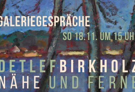 2018-11-18 Galeriegespraech Detlef Birkholz