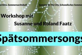 """Spätsommersongs"" Chor-Workshop Teil 1"