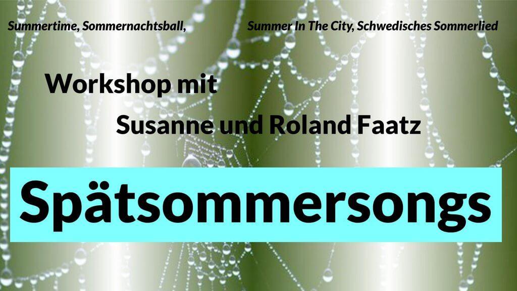 """Spätsommersongs"" Chor-Workshop Teil 1"